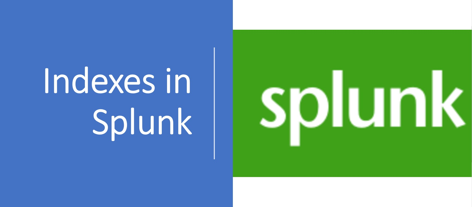 indexes_in_Splunk